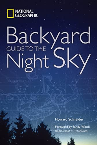 9781426202810: National Geographic Backyard Guide to the Night Sky