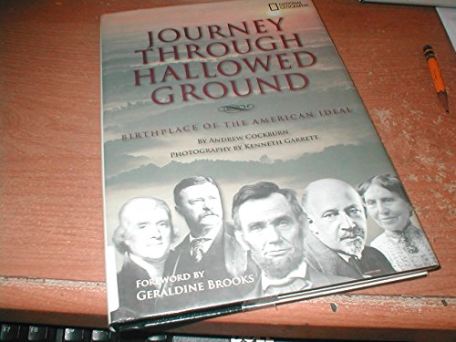 9781426203503: Journey Through Hallowed Ground : Birthplace of the American Ideal by Andrew Cockburn (2008, Hardcover)