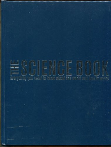 9781426203701: The Science Book: Everything You Need to Know About the World and How It Works
