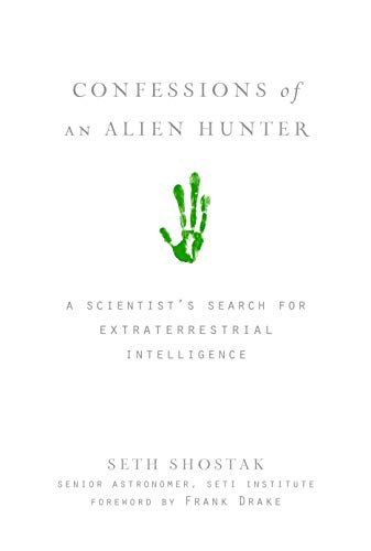 9781426203923: Confessions of an Alien Hunter: A Scientist's Search for Extraterrestrial Intelligence