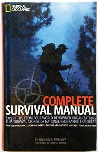 9781426204302: National Geographic Complete Survival Manual