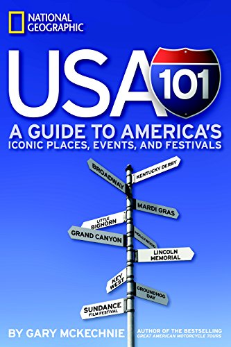 9781426204579: USA 101: A Guide to America's Iconic Places, Events, and Festivals