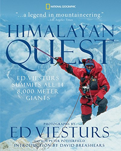 9781426204852: Himalayan Quest: Ed Viesturs Summits All Fourteen 8,000-Meter Giants