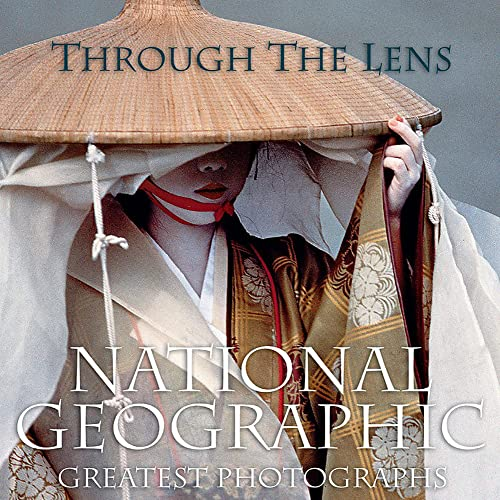 9781426205262: Through the Lens: National Geographic's Greatest Photographs [Lingua Inglese]