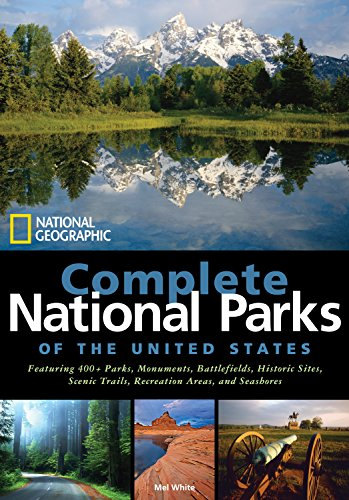 National Geographic Complete National Parks of the: White, Mel