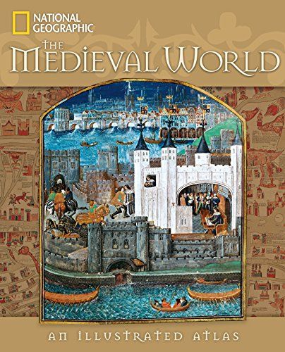 9781426205330: The Medieval World: An Illustrated Atlas