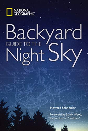 9781426205385: National Geographic Backyard Guide to the Night Sky