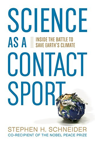 9781426205408: Science as a Contact Sport: Inside the Battle to Save Earth's Climate