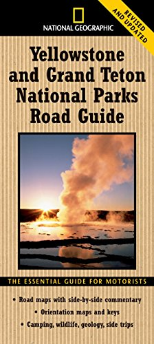 National Geographic Yellowstone and Grand Teton National: Steven Fuller; Jeremy