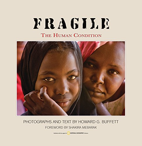 Fragile: The Human Condition (Hardback): Howard G Buffett