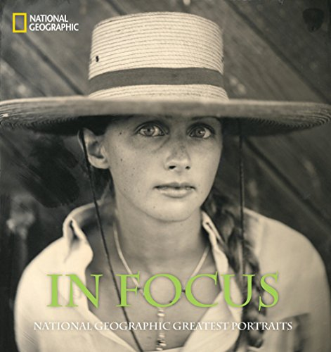 9781426206474: In Focus: National Geographic Greatest Portraits (National Geographic Collectors)