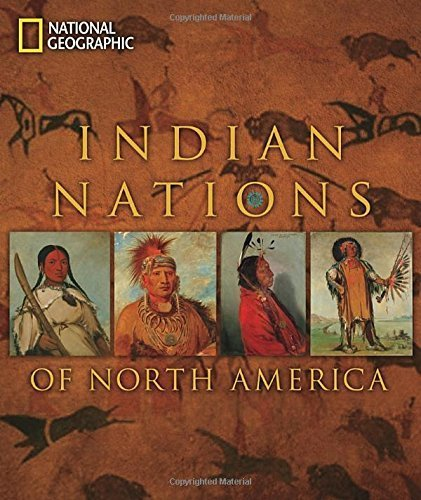 Indian Nations of North America: National Geographic