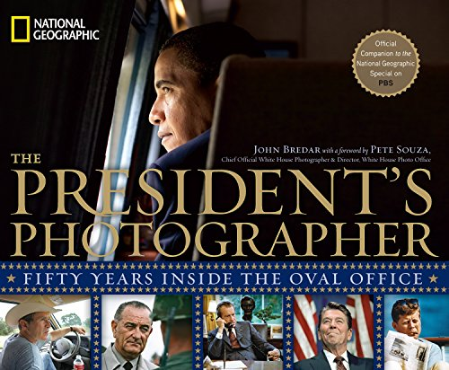 9781426206764: The President's Photographer: Fifty Years Inside the Oval Office