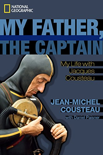 9781426206832: My Father, the Captain: My Life With Jacques Cousteau