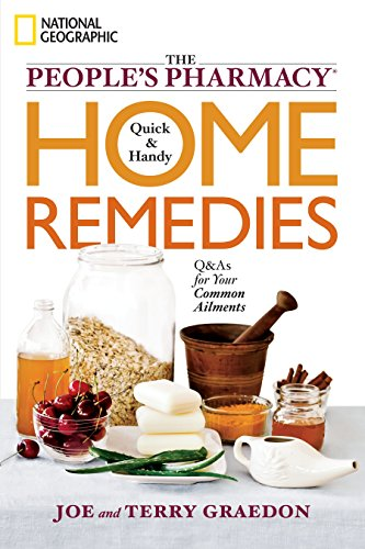 9781426207112: The People's Pharmacy Quick and Handy Home Remedies: Q&As for Your Common Ailments