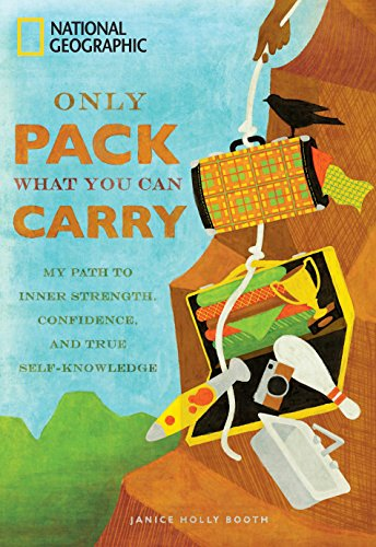 Only Pack What You Can Carry : Janice Holly Booth