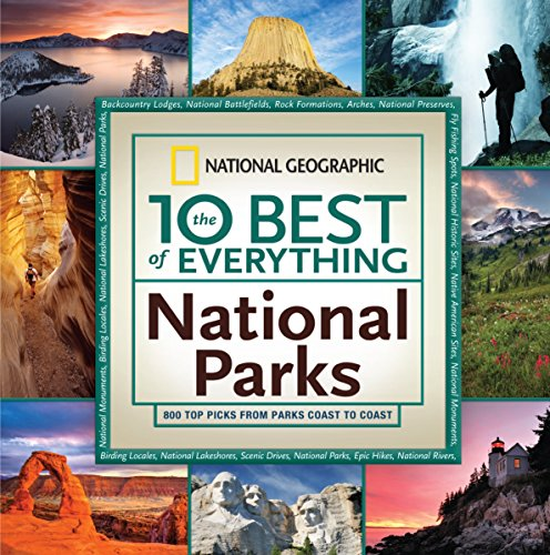 The 10 Best of Everything National Parks Format: Paperback