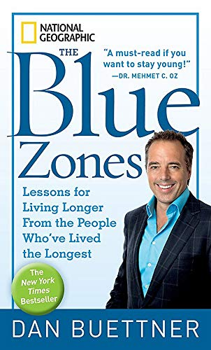9781426207556: The Blue Zones: Lessons for Living Longer From the People Who've Lived the Longest