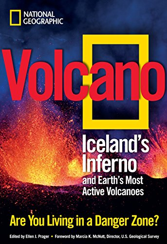 9781426207617: Volcano: Iceland's Inferno and Earth's Most Active Volcanoes