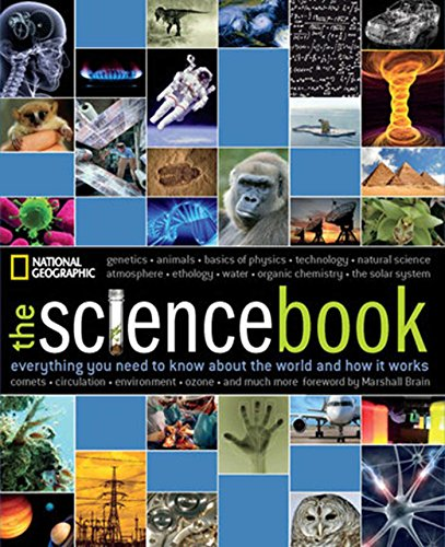The Science Book: Everything You Need to: National Geographic