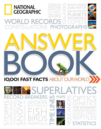 9781426208928: National Geographic Answer Book: 10,001 Amazing Facts about Our World