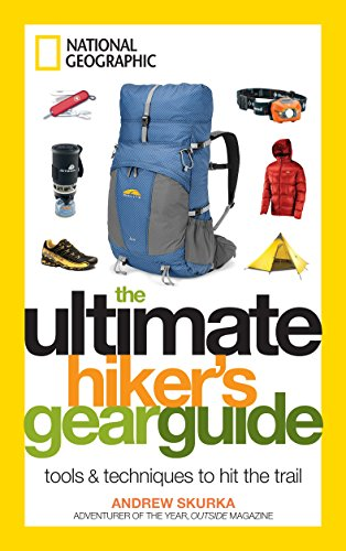 9781426209208: The Ultimate Hiker's Gear Guide: Tools and Techniques to Hit the Trail