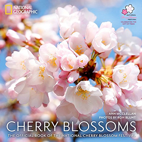 Cherry Blossoms: The Official Book of the National Cherry Blossom Festival (Hardcover): Ann ...