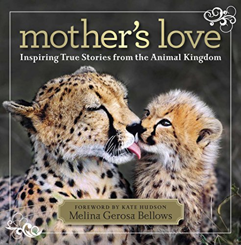 9781426209222: Mother's Love: Inspiring True Stories From the Animal Kingdom