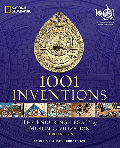9781426209345: 1001 Inventions: The Enduring Legacy of Muslim Civilization: Official Companion to the 1001 Inventions Exhibition