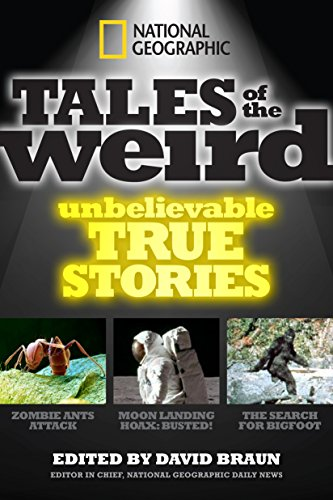 9781426209659: National Geographic Tales of the Weird: Unbelievable True Stories