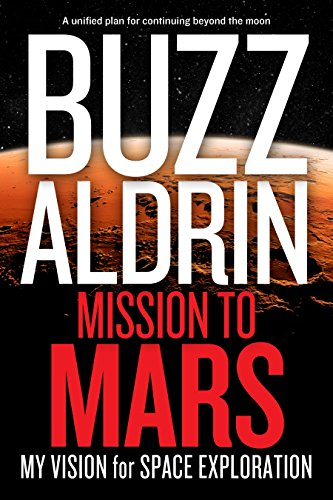 9781426210174: Mission to Mars: My Vision for Space Exploration