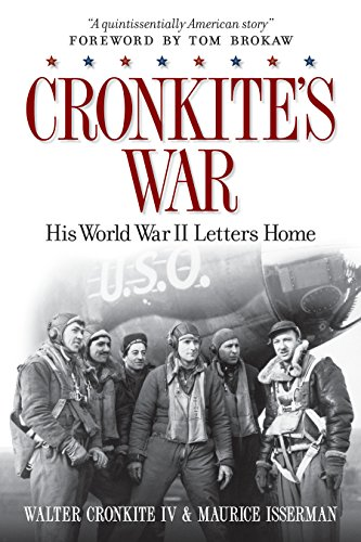 9781426210198: Cronkite's War: His World War II Letters Home