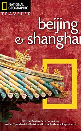 National Geographic Traveler: Beijing & Shanghai: Forbes, Andrew; Mooney, Paul