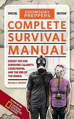 9781426211225: Doomsday Preppers Complete Survival Manual: Expert Tips for Surviving Calamity, Catastrophe, and the End of the World