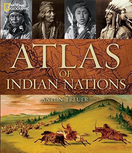 Atlas of Indian Nations (Hardcover): Anton Treuer