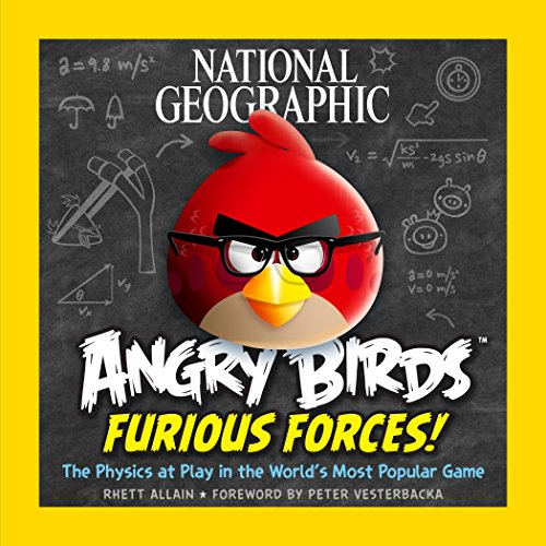 9781426211720: Furious Forces: The Physics At play In The World's Most Popular Game (Angry Birds)