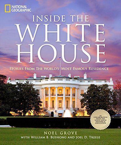 9781426211775: Inside the White House: Stories From the World's Most Famous Residence