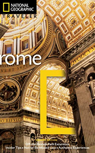 National Geographic Traveler: Rome, 4th Edition: Gilbert, Sari; Brouse, Michael