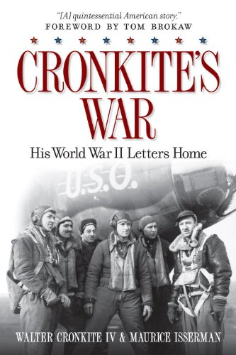 9781426212697: Cronkite's War: His World War II Letters Home