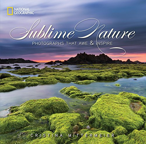 9781426213014: Sublime Nature: Photographs That Awe and Inspire
