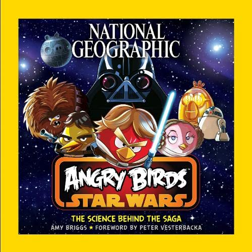 9781426213021: National Geographic Angry Birds Star Wars: The Science Behind the Saga
