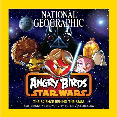 9781426213038: National Geographic Angry Birds Star Wars: The Science Behind the Saga