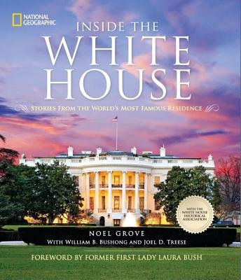9781426213045: Inside the White House: Stories from the World's Most Famous Residence