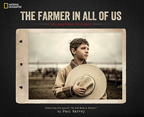 The Farmer in All of Us: An American Portrait (Hardcover): Paul Harvey