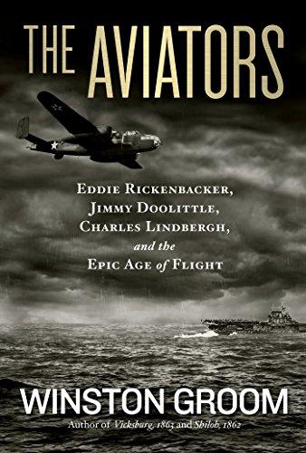 9781426213694: The Aviators: Eddie Rickenbacker, Jimmy Doolittle, Charles Lindbergh, and the Epic Age of Flight