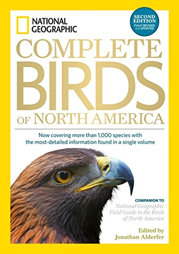 National Geographic Complete Birds of North America, 2nd Edition: Now Covering More Than 1,000 ...
