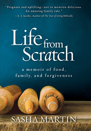 Life From Scratch: A Memoir of Food, Family, and Forgiveness