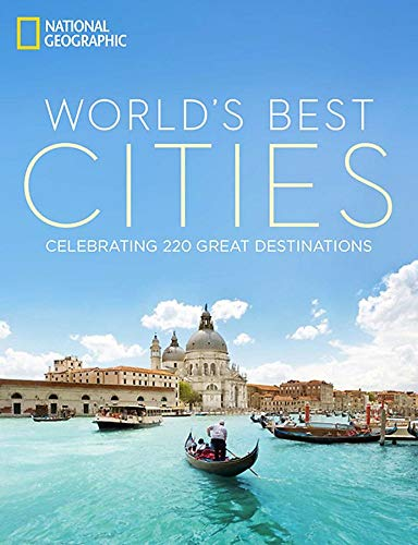 9781426213786: World's Best Cities: Celebrating 220 Great Destinations