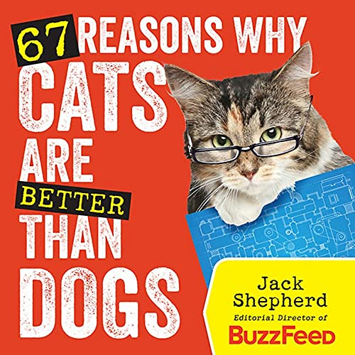 9781426213861: 67 Reasons Why Cats Are Better Than Dogs
