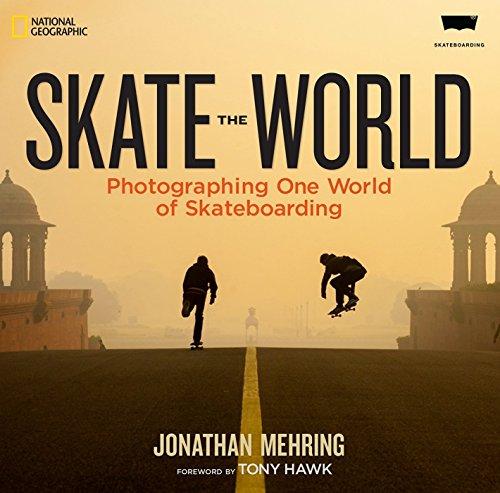 9781426213960: Skate the World: Photographing One World of Skateboarding